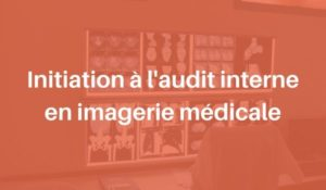 Formation audit interne imagerie médicale