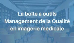 Formation Management Qualité imagerie médicale